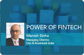 The Power of Fintech- D&B India